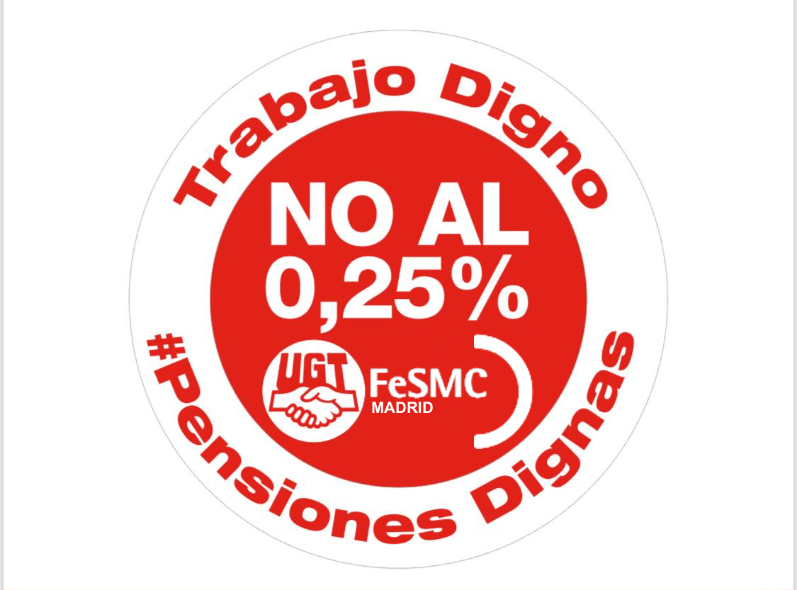 0,25% Fesmc ugt madrid