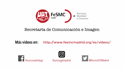 VIDEO | FeSMC UGT Madrid 2016-2020